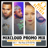 Mixcloud Promo Mix Vol 1 (Hip Hop & R'n'B) By @DJScyther