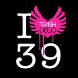 Trash Disco Podcast Episode 39