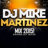 MIX 2015 (DJ Mike Martínez)
