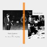 Episode Seven - Radio Moderna c/o I've Seen The Nights