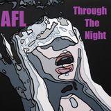 AFL - Through The Night