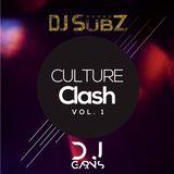 DJ Subz x DJ Garns - Culture clash Vol.1