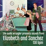 Sounds from Elizabeth and Sanchez (130 BPM)