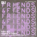Friends & Fiends w/ RVNG Intl. Helado Negro - 7th February 2019