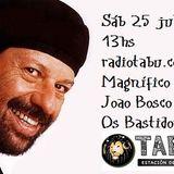 Os Bastidores / Música del Brasil  en Radio /  Magnífico Joao Bosco prog. 25 julio
