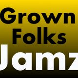 DJ Dollar Bill Grown Folk mix (No HipHop)