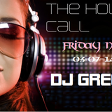 The House Call - Friday Night - 03-07-14 - DJ Greg G
