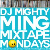 DJ Mighty Ming Presents: Mixtape Mondays 38
