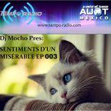 AWOT Mexico Pres SENTIMENTS D'UN MISÉRABLE EP 003 (Mixed By Dj Mocho)