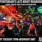 The Late Night Roadhouse: Tuesday March 14th, 2017
