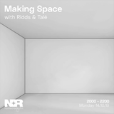 Making Space w/ Ridds & Tale - 14th of October