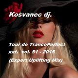 Kosvanec dj. - Tour de TrancePerfect xxt.vol.51-2015(Expert Uplifting Mix)