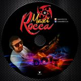 DJ Maxi Rocca ☆ DO IT ☆ ( Marzo 2014 )