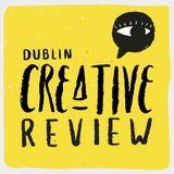 EP 41: Irish Writers Centre, Designist, LifeStyles Live Art battle, The arts in 2016: Feminism