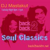 Soul Classics: DJ Mastakut on Back2Backfm.net 2019/05/21