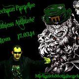 Monday Night Ruthless Attitude: Leprechauns Paradise