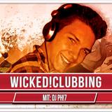 Wicked!Clubbing with DJ Ph!7 (13.11.2015)