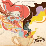 C Flux Sing + Tree Haus Atl Presents - Tea and Trumpets Mixed by Ben A'Frique