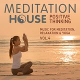 Meditation House  Positive thing Vol. 4 (2016)