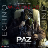 What We Do  [TECHNO SOUND]