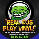 "Kutski's ""Real DJs Play Vinyl"" Mixtape (Oldskool Happy Hardcore)"