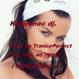 Kosvanec dj. - Tour de TrancePerfect xxt vol.46-2015 (Uplifting Mix)