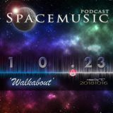 Spacemusic 10.23 Walkabout