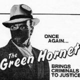 Radio Theater Hour with Richard Mccallum presents The Green Hornet