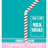 MilkShake 30.06.2107