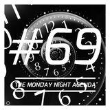 Mix 69 - The Monday Night Agenda - Trance Edition