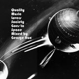 Quality Music Lovers Society Goes to Space