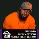 DJ Beloved - The BPM Sessions 25 JUL 2019