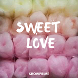 Sweet Love by ShowPrime