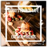 Guido's Lounge Cafe Broadcast 0430 Eat With Friends (20200529)