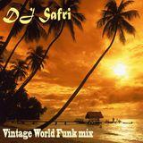 DJ Safri - Vintage World Funk mix