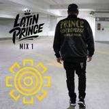 Latin Live Mix - Dj Latin Prince 1