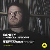 IDENTIFY - DJ Nanobot mix - Oct 5, 2018