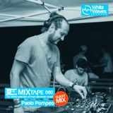 Mixtape_060 - Paolo Pompeo (jun.2017)