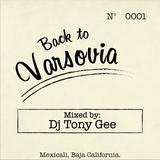 Dj Tony Gee - Back To Varsovia