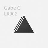 Gabe G [LR002]