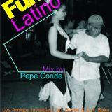 Funk Latino mix by Pepe Conde