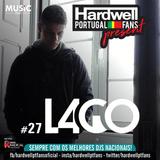 #27 Hardwell PT Fans presents L4GO [03. II .2018]