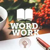 WORD AT WORK ep.10