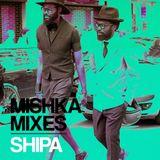 SHIPA — Special mix for Mishka bar