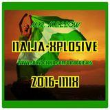 NAIJA-X-PLOSIVE-2016{HOLIDAYS}