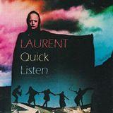 LAURENT - Quick Listen
