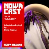 "Nowa Cloudcast vol 28 - ""Artists 2014"" Selected and mixed by Nowa Reggae"