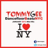 Tommy Gee pres. Dancefloor Beatz NYC Mini Mix Januray 2013