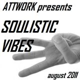 Attwork - Soulistic Vibes 3 Mix (August 2011)