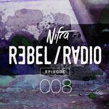 Nifra - Rebel Radio 008